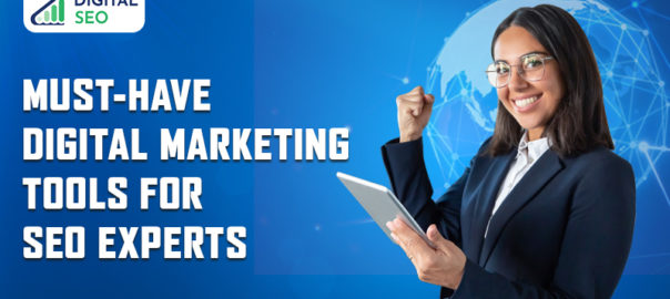 A woman with a smiling face holding tablet in her hand displayed under blue background with the title Must have digital marketing tools on the other side of Digital SEO poster